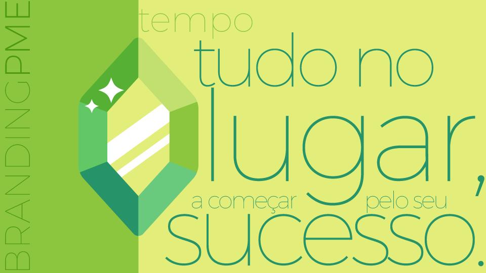 a joia que dá um sinal verde no branding em pequenas empresas é o compromisso em fazer tudo ao seu tempo.
