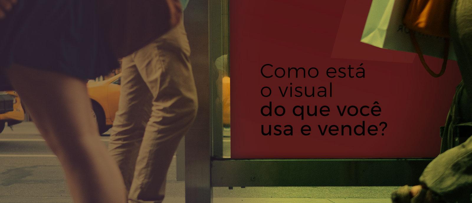como está o visual do que você usa e vende?